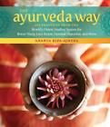 The Ayurveda Way: 108 Practices from the World's Oldest Healing System for Better Sleep, Less Stress, Optimal Digestion, and Herbs For Sleep, Healthy Lifestyle Motivation, How To Apply Makeup, Applying Makeup, Beauty Routines, Skincare Routine, Ayurveda, Books