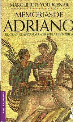 EL LIBRO DEL DÍA    Memorias de Adriano, de Marguerite Yourcenar.  http://www.quelibroleo.com/memorias-de-adriano 13-11-2012