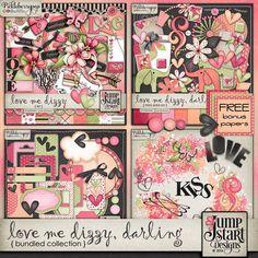 Love Me Dizzy, Darling ~ Bundled Collection   Digital scrapbook kits $