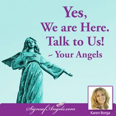 """Your Angels are waiting to talk.  Start right now - Say, """"Hello."""""""