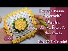 Sachê de sabonete Flor Aninha por JNY Crochê ~ **Free Crochet Video Tutorial ~ Pretty Sachet**