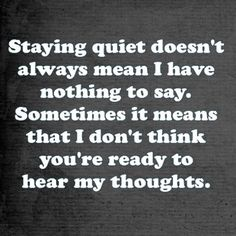 Staying quiet #quote