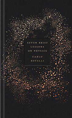 Seven Brief Lessons on Physics von Carlo Rovelli https://www.amazon.de/dp/0241235960/ref=cm_sw_r_pi_dp_ntIHxbDH8EW9G