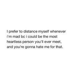 It's so true. And I sometimes don't actually look/act like I'm mad but I say the words that are hateful and people just think I'm naturally hateful and whatever. Tweet Quotes, Mood Quotes, Funny Quotes, Life Quotes, Qoutes, Real Talk Quotes, Quotes To Live By, Inspirational Quotes Pictures, Quotes And Notes