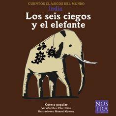 Un relato breve que combina el español con la lengua hindi. Narra la historia de Pantaleón, un elefante y seis ciegos que discuten acerca de a qué se parece más el enorme paquidermo. ¿Tú qué dirías