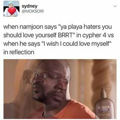 Awww. I wish Namjoon would love himself. He's such a amazing artist and person. If I had a chance I would spend all day telling him about how he's perfect just the way he is
