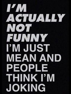 Top 40 Sarcastic humor quotes The most funny caps. Our sense of humor is very different. Sarkastischer Humor, Mau Humor, Humor Quotes, Karma Quotes, Funny Humor, It's Funny, Funny Work, Funny Friday Humor, Idiot Quotes