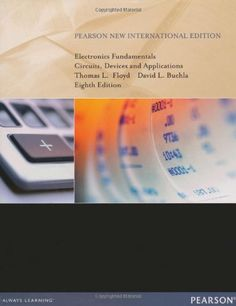 Electronics fundamentals: circuits, devices and applications / Thomas L. Floyd. 2014.