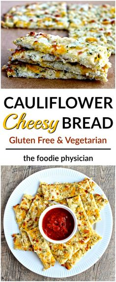 Cauliflower Cheesy Bread- nutrient-packed cauliflower forms the base of this low-calorie, gluten free bread | @foodiephysician