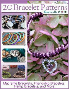 20 bracelet patterns macram bracelets friendship bracelets hemp bracelets and more ebook