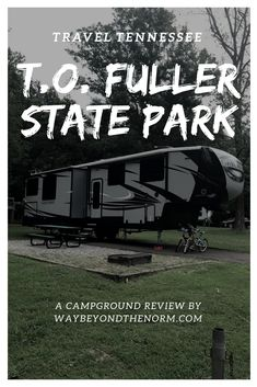 Fuller State Park is a quiet and peaceful campground you should consider if you're looking to RV in Memphis, TN. Rv Travel, Travel Advice, Family Travel, Adventure Travel, Travel Tips, Travel Destinations, Outdoor Travel, Road Trip Hacks, United States Travel