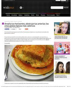 Amplía tus horizontes, obstruye tus arterias: los cinco platos típicos más calóricos, página 1. Publicado en la web de Wish Magazine, ahora inactiva.