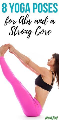 Yoga Poses for Abs and Core   Yoga Workout for Beginners   Yoga Poses   http://avocadu.com/8-yoga-poses-strong-core/