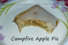 Campfire Apple Pies - Making Memories With Your Kids