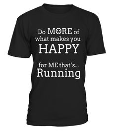 "# Happy Running T Shirts. Gifts for Runners. Run More. .  Special Offer, not available in shops      Comes in a variety of styles and colours      Buy yours now before it is too late!      Secured payment via Visa / Mastercard / Amex / PayPal      How to place an order            Choose the model from the drop-down menu      Click on ""Buy it now""      Choose the size and the quantity      Add your delivery address and bank details      And that's it!      Tags: Gifts shirts for runners who…"