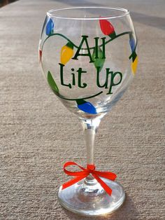 All Lit Up Christmas Wine Glass. Maybe for gifts as well, depending on how well I can paint. Wine Glass Crafts, Wine Craft, Wine Bottle Crafts, Christmas Glasses, Christmas Crafts, Christmas Sayings, Christmas Wine Bottles, Christmas Mugs, Funny Christmas