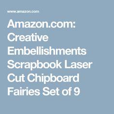 Amazon.com: Creative Embellishments Scrapbook Laser Cut Chipboard Fairies Set of 9