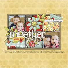 """#papercraft #scrapbook #layout.  """"Together"""" scrapbook page layout"""