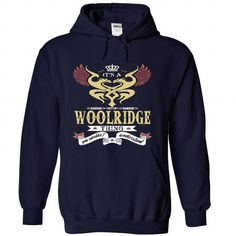 I Love its a WOOLRIDGE Thing You Wouldnt Understand  - T Shirt, Hoodie, Hoodies, Year,Name, Birthday Shirts & Tees