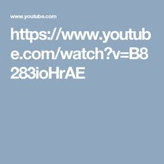 https://www.youtube.com/watch?v=B8283ioHrAE