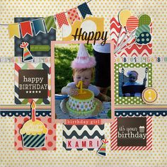 Happy Birthday Kamri - Scrapbook.com  This handmade birthday layout was created with Carta Bella Paper's Its a Celebration Collection