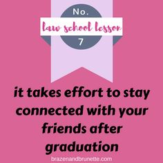 Law school lessons, tips, and advice | brazenandbrunette.com
