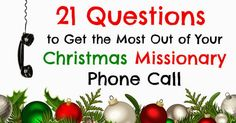 Many Are Called to Serve: Questions for your missionary on Christmas or Mothers Day
