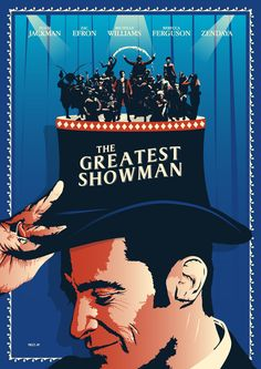 THE GREATEST SHOWMAN Poster Art - PosterSpy