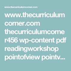www.thecurriculumcorner.com thecurriculumcorner456 wp-content pdf readingworkshop pointofview pointviewprintables.pdf