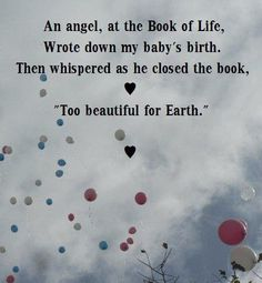 For my little angel. See you in heaven, my sweet girl.
