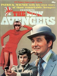 Purdey, Mike Gambit & John Steed - Joanna Lumley, Gareth Hunt & Patrick Macnee - The New Avengers 1976 - 1977