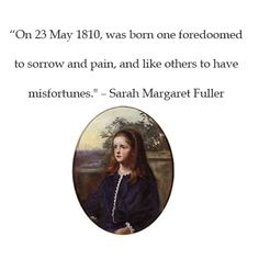 sarah margaret fuller american lit Margaret fuller: margaret fuller, american critic, teacher, and woman of letters whose efforts to civilize the taste and enrich the lives of her contemporaries make her significant in the history of american culture.