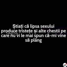Lipsa sexului - Viral Pe Internet Funny Texts, Funny Quotes, Thoughts, Humor, Sayings, Memes, Happy, Happiness, Sweet
