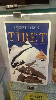 """""""Tíbet"""" de Robert Byron. Confluencias."""
