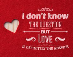 Love is always the answer..