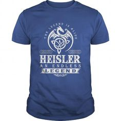The Legend Is Alive HEISLER An Endless Legend #name #tshirts #HEISLER #gift #ideas #Popular #Everything #Videos #Shop #Animals #pets #Architecture #Art #Cars #motorcycles #Celebrities #DIY #crafts #Design #Education #Entertainment #Food #drink #Gardening #Geek #Hair #beauty #Health #fitness #History #Holidays #events #Home decor #Humor #Illustrations #posters #Kids #parenting #Men #Outdoors #Photography #Products #Quotes #Science #nature #Sports #Tattoos #Technology #Travel #Weddings #Women