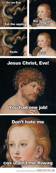 Yolo Eve?