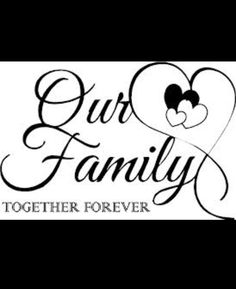 Family together Forever