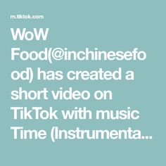 WoW Food(@inchinesefood) has created a short video on TikTok with music Time (Instrumental). exquisite#tiktok #fyp #foodlove #foryou #tiktokfood #funny #funnyvideos #delicious Pastry Design, Timmy T, In My Feelings, Chinese Food, Music, Piccadilly Circus, Tom Holland, Buttercup, Instrumental