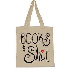 Books & Shit Canvas Tote Bag by WearMeGear on Etsy, $15.00