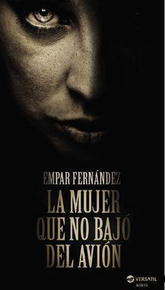 Lecturópata: Mi opinión sobre La mujer que no bajó del avión, de Empar Fernández