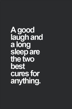 A good laugh...