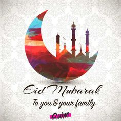 Eid Mubarak to all our Muslim customers and friends! Best Eid Wishes, Eid Mubarak Wishes Images, Eid Mubarak Gif, Eid Mubarak Photo, Happy Eid Mubarak Wishes, Eid Mubarak Messages, Eid Mubarak Quotes, Eid Mubarak Greetings, Gif Greetings