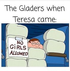 "What if after Teresa wakes up the Gladers would've said ""No girls allowed you shank"" ~throws Teresa down the Griever hole~"