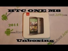 New HTC ONE M8 2014 Unboxing & first impressions