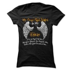 My Guardian Angel Is My Uncle T Shirts, Hoodies. Check price ==► https://www.sunfrog.com/Faith/My-Guardian-Angel-Is-My-Uncle-43084114-Ladies.html?41382