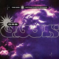 Little Fluffy Clouds the orb | Top 5 records of all time : #3 with The Orb : Little fluffy clouds