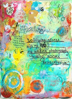 What is your calling? - page 2 | 2009-02-16 Art journal page… | Flickr