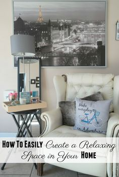 How to easily create a relaxing space in your home. #GladeAtmosphere #ad
