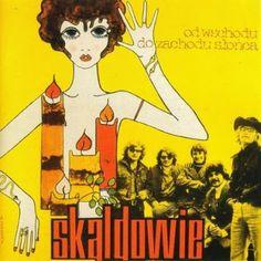 Skaldowie - Od Wschodu do Zachodu Słońca (1970)